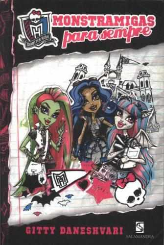 Monster High 1 - Monstramigas para Sempre