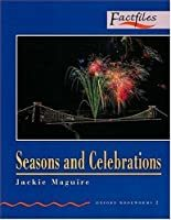 Seasons and Celebrations / Oxford Bookworms 2