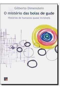 O Mistério das Bolas de Gude: Histórias de Humanos Quase Invisíveis