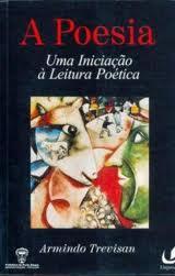 A Poesia - uma Iniciação à Leitura Poética