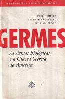 Germes as Armas Biológicas e a Gerra Secreta da América