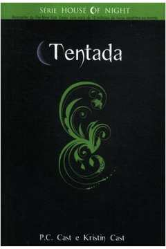 The House of Night 6 - Tentada