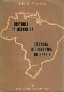 História da República História Diplomática do Brasil