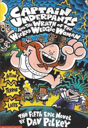 Captain Underpants and Wrath of the ....