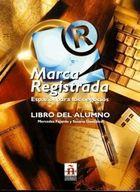 Marca Registrada - Español para los Negocios: Libro del Alumno