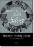 Bookworms Club Stories For Reading Circles: Silver
