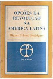 Opções da Revolução na América Latina