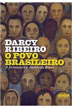 O Povo Brasileiro- a Formação e o Sentido do Brasil