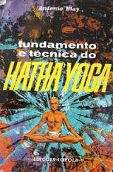 Fundamento e Técnica do Hatha Yoga