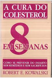 A Cura do Colesterol Em 8 Semanas