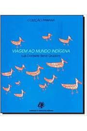 Viagem ao Mundo Indígena