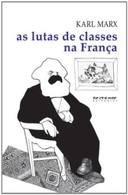 As Lutas de Classes na França de 1848 a 1850