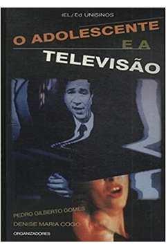 O Adolescente e a Televisão