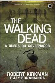 The Walking Dead a Queda do Governador Parte Um
