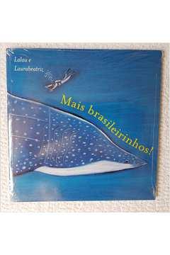Mais Brasileirinhos! de Lalau, Laurabeatriz pela Cosac & Naify (2003)