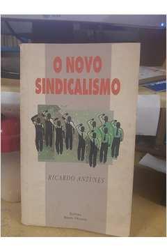 O Novo Sindicalismo