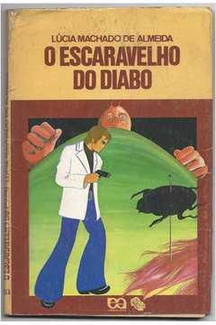 O Escaravelho do Diabo - Série Vaga Lume