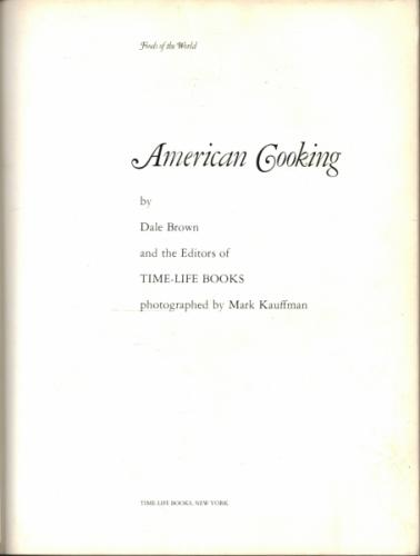 Foods of the World - American Cooking