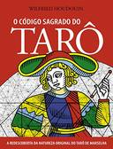 O Codigo Sagrado do Taro