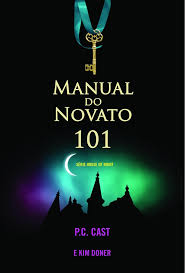 Manual do Novato 101 - Série House of Nigth