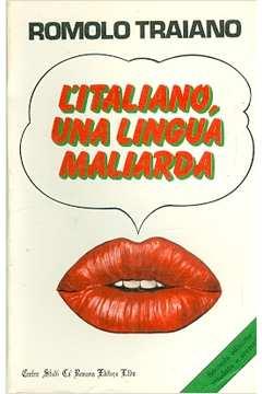 Litaliano, una Linguá Maliarda