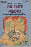 Oriente Médio: uma Região de Conflitos - Col. Polêmica