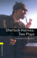 Sherlock Holmes - Two Plays