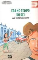 Era no Tempo do Rei - Descobrindo os Clássicos