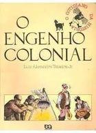 O Engenho Colonial