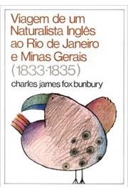 Viagem de um Naturalista Inglês ao Rio de Janeiro e Minas Gerais