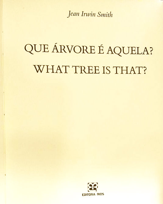 Que Árvore É Aquela? What Tree is That? Autografado!