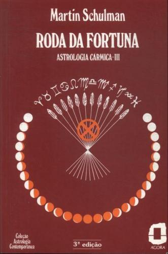 Astrologia Contemporânea 3 - Roda da Fortuna