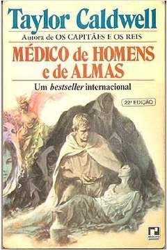 Médico de Homens e de Almas