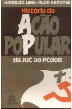 História da Ação Popular da Juc ao Pcdob