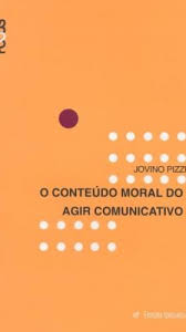 O Conteudo Moral do Agir Comunicativo