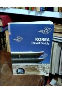 Korea: Travel Guide