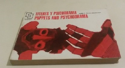 Titeres y Psicodra, Puppets and Psychodrama