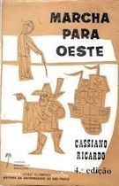 Marcha para Oeste - 2 Volumes