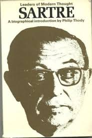 Sartre: a Biographical Introduction - Leaders of Modern Thought