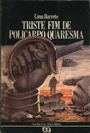 Triste Fim de Policarpo Quaresma - Série Bom Livro