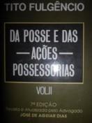 Da Posse e da Ações Possessórias Vol. 2