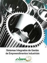 Sistemas Integrados de Gestão de Empreendimentos Industriais