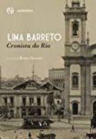 Lima Barreto. Cronista do Rio