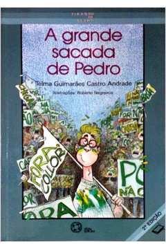 A Grande Sacada de Pedro