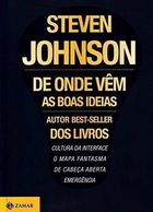 De Onde Vem as Boas Ideias - Where Good Ideas Come