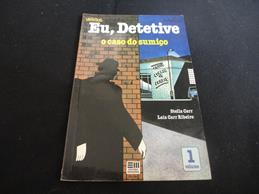 Eu Detetive - o Caso do Sumiço Volume