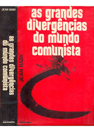 As Grandes Divergencias do Mundo Comunista
