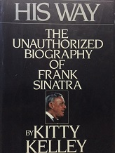 His Way the Unauthorized Biography of Frank Sinatra (Ótimo Estado)
