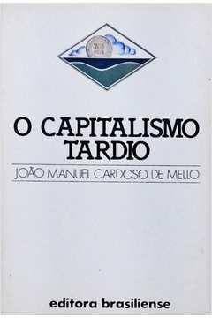 O Capitalismo Tardio