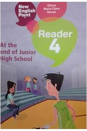 At the End of Junior High School  - New English Point Reader 4
